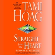 Straight from the Heart audiobook by Tami Hoag