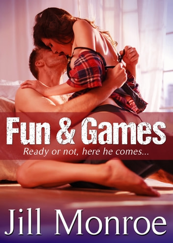Fun & Games - Revelations Of A Romance Novel Heroine ebook by Jill Monroe