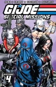 G.I. Joe: Special Missions Classics Vol. 4 ebook by Larry Hama, Herb Trimpe, Michael Fleisher