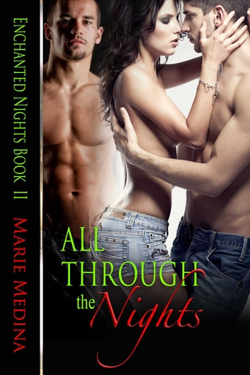 All Through The Nights ebook by Marie Medina