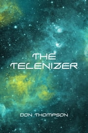 The Telenizer ebook by Don Thompson