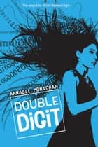 Double Digit ebook by Annabel Monaghan