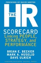 The HR Scorecard ebook by Brian E. Becker,David Ulrich,Mark A. Huselid