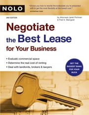 Negotiate the Best Lease for Your Business ebook by Janet Portman Attorney