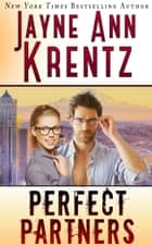 Perfect Partners ebook by Jayne Ann Krentz