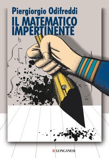 Il matematico impertinente ebook by Piergiorgio Odifreddi