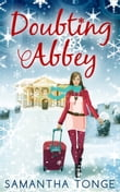 Doubting Abbey (Doubting Abbey, Book 1)