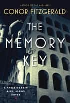The Memory Key ebook by Conor Fitzgerald