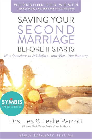 Saving Your Second Marriage Before It Starts Workbook for Women Updated - Nine Questions to Ask Before---and After---You Remarry ebook by Les and Leslie Parrott