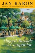 The Mitford Bedside Companion ebook by Jan Karon,Brenda Furman