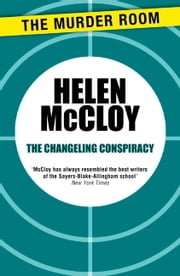 The Changeling Conspiracy ebook by Helen McCloy