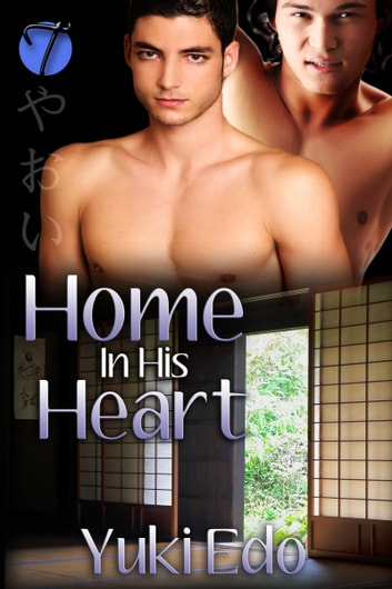 Home in His Heart ebook by Yuki Edo