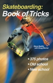 Skateboarding: Book of Tricks ebook by Steve Badillo,Doug Werner