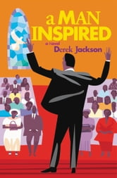 A Man Inspired ebook by Derek Jackson