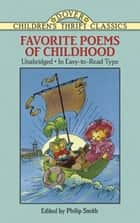 Favorite Poems of Childhood ebook by Philip Smith