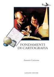 Fondamenti di cartografia ebook by Antonio Catizzone