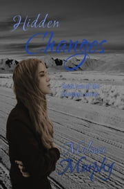 Hidden Changes ebook by Melissa Murphy