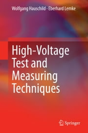 High-Voltage Test and Measuring Techniques ebook by Wolfgang Hauschild,Eberhard Lemke