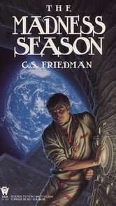 The Madness Season ebook by C.S. Friedman
