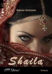 Shaila ebook by Simona Giorgino