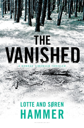 The Vanished ebook by Lotte Hammer,Søren Hammer