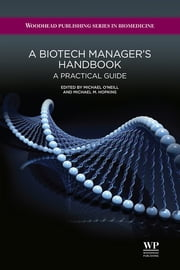 A Biotech Manager's Handbook - A Practical Guide ebook by M O'Neill, M M Hopkins
