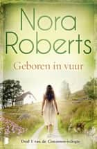 Geboren in vuur ebook by Nora Roberts