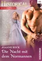 Die Nacht mit dem Normannen ebook by Joanne Rock