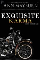 Exquisite Karma ebook by Ann Mayburn