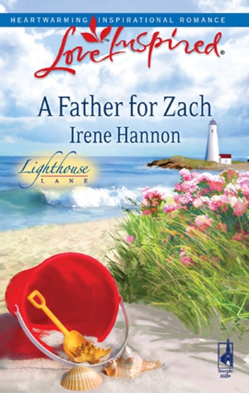 A Father for Zach (Mills & Boon Love Inspired) (Lighthouse Lane, Book 4) ebook by Irene Hannon