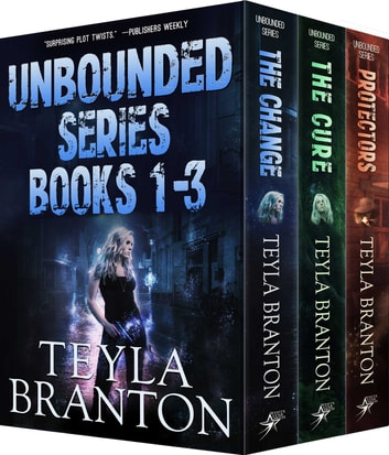 Unbounded Series Books 1 & 2 plus Ava's Revenge ebook by Teyla Branton