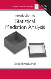 Introduction to Statistical Mediation Analysis ebook by David MacKinnon