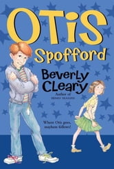 Otis Spofford ebook by Beverly Cleary