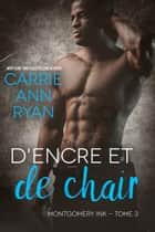 D'encre et de chair eBook by Carrie Ann Ryan