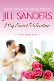 My Sweet Valentine ebook by Jill Sanders