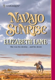 Navajo Sunrise ebook by Elizabeth Lane