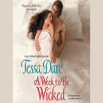 A Week to Be Wicked audiobook by Tessa Dare