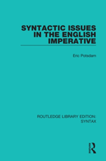 Syntactic Issues in the English Imperative ekitaplar by Eric Potsdam