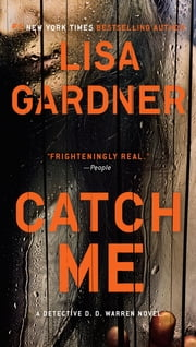 Catch Me - A Detective D.D. Warren Novel ebook by Kobo.Web.Store.Products.Fields.ContributorFieldViewModel