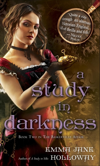 A Study in Darkness - Book Two in The Baskerville Affair ebook by Emma Jane Holloway
