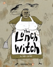 The Lunch Witch #1 ebook by Deb Lucke
