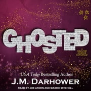 Ghosted audiobook by J. M. Darhower