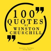 100 quotes by Winston Churchill audiobook by Winston Churchill
