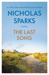 The Last Song ebook by Nicholas Sparks