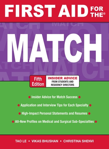 First Aid for the Match, Fifth Edition ebook by Christina Shenvi,Tao Le,Vikas Bhushan