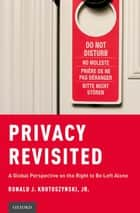 Privacy Revisited ebook by Ronald J. Krotoszynski, Jr