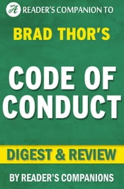 Code of Conduct: A Thriller (The Scot Harvath Series) By Brad Thor | Digest & Review ebook by Reader's Companions