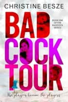 Badcock Tour ebook by Christine Besze