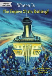 Where Is the Empire State Building? ebook by Janet Pascal,Daniel Colón,David Groff