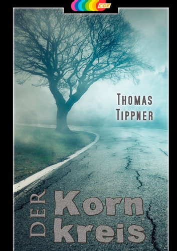 Der Kornkreis ebook by Thomas Tippner